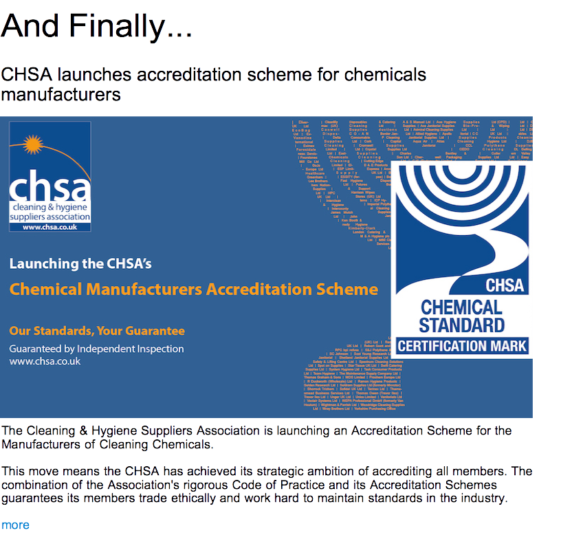 Advert: https://www.thecleanzine.com/pages/19151/chsa_launches_accreditation_scheme_for_chemicals_manufacturers/