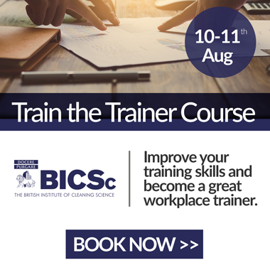 Advert: https://www.bics.org.uk/training/train-the-trainer/?utm_source=Cleanzine%20-%20Train%20the%20Trainer&utm_medium=newsletter&utm_campaign=Cleanzine%20Train%20the%20Trainer&utm_content=new%20training%20courses
