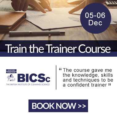 Advert: https://www.bics.org.uk/training/train-the-trainer/?utm_source=Cleanzine%20Newsletter&utm_campaign=TTT%205-6%20Dec